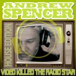 Cover: Andrew Spencer - Video Killed The Radio Star (Picco Elektro Remix Edit)