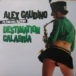 Cover: Alex Gaudino - Destination Calabria