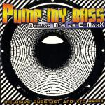 Cover: DJ MNS vs E-maxx - Pump My Bass