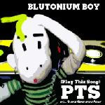 Cover: Blutonium Boy - Play This Song (PTS) (Blutonium Boy Mix)