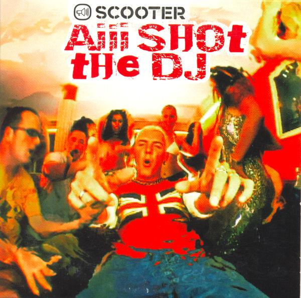 scooter aiii shot the dj