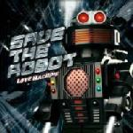 Cover: Save The Robot - What The Funk