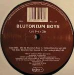 Cover: Blutonium Boys - Use Me