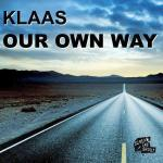 Cover: Klaas - Our Own Way (Original Mix)