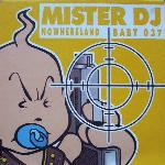 Cover: Mister DJ - Nowhereland