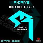 Cover: A-Drive - Intoxicated
