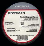 Cover: Postman - Fuck House Music (Original Mix)
