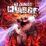 Cover: DJ Zealot - Charge (Single Mix)