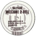 Cover: Bazztard - Welcome 2 Hell (Sam Punk'z Hardcore Bitch Of Hell Remix)