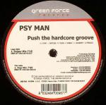 Cover: Psy Man - Push The Hardcore Groove (Rap Mix)