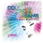 Cover: Sequenza vs Megastylez - Colour Of My Dreams (Megastylez Radio Mix)