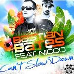 Cover: Bastian Bates feat. Nicco - Can't Slow Down