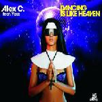 Cover: Alex C. feat. Yass - Dancing Is Like Heaven (Rocchound & Jay M Cameron Remix)