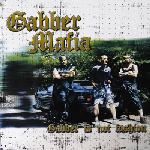 Cover: Gabber Mafia - Gabber Is Not Fashion