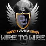 Cover: Marco Van Bassken - Wire To Wire