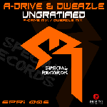 Cover: A-Drive & Dweazle - Ungratified