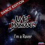 Cover: UK Maniax - I'm A Raver (Club Mix)