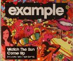 Cover: Example - Watch The Sun Come Up  (Devil's Gun Zeitgeist Remix)