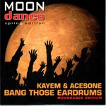 Cover: Acesone - Bang Those Eardrums (Moondance Anthem)