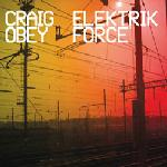 Cover: Craig Obey - It's All About The Electro