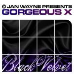 Cover: Gorgeous X - Black Velvet (Club Cut)