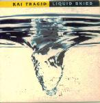 Cover: Kai Tracid - Liquid Skies