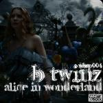 Cover: B-Twinz - Alice In Wonderland