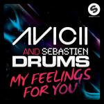 Cover: Avicii & Sebastien Drums - My Feelings For You (Original Mix)