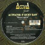 Cover: Activator & Ricky Raw - Street Spirit (Medley Fade Out)