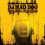 Cover: Mad Dog - Here Comes The Madness