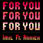 Cover: Imil Ft. Anniek - For You
