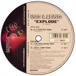 Cover: Used & Abused - Explode (DJ Vortex Remix)