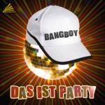 Cover: Bangboy - Das Ist Party (Club Mix)