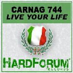 Cover: Carnag 744 feat. DJ Vortex - Live Your Life