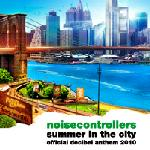 Cover: Noisecontrollers - Summer In The City (Part II)