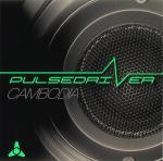 Cover: Pulsedriver - Cambodia
