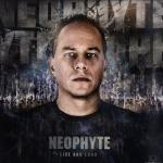 Cover: Neophyte - Live And Loud (Neophyte & Tha Playah's Loud Mix)
