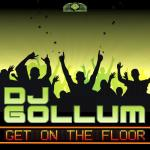 Cover: Dj Gollum - Get On The Floor (Original Mix)