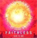 Cover: Faithless - Sun To Me (Album Version)
