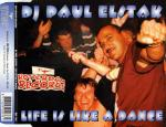 Cover: DJ Paul Elstak - Life Is Like a Dance