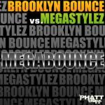 Cover: Brooklyn Bounce vs. Megastylez - MegaBounce (Original Club Mix)