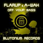 Cover: A-Wak - Off Your Bass