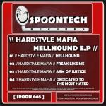 Cover: Hardstyle Mafia - Dedicated To The Most Hated