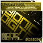 Cover: Cally & Juice feat. MC Shocker - Bionic Decade Anthem (Davide Sonar Remix)
