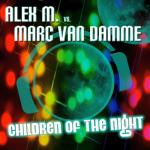 Cover: Alex M - Children Of The Night (Original Mix Edit)