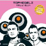 Cover: Topmodelz - Something About You (Sample Rippers Remix)