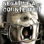 Cover: Negative A & Counterfeit - Hypnotize The Weak