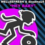 Cover: Deadmau5 - Hey Baby (Original Mix)