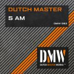 Cover: Dutch Master - 5 AM
