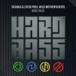 Cover: Tatanka - Hard Bass